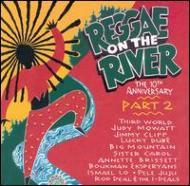 Reggae On The River Vol.2