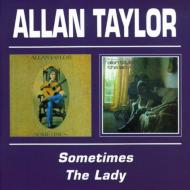 Sometimes / The Lady