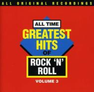 All Time Greatest Hits Rock Nroll Vol.3