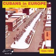 Cubans In Europe Vol.3