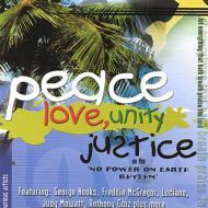 Peace Love & Justice -No Power On Earth Rhythm