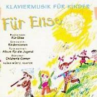 Klaviermusik Fur Kinder: Wurtz