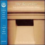 Four Centuries Of Recorder Music / Pro Arte Recorder Emsemble Of Argent