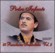 60 Rancheras Inmortales Vol.2