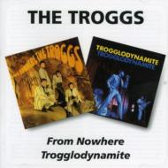 From Nowhere / Trogglodynamit