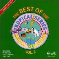 Best Of Tropical Series Vol.2