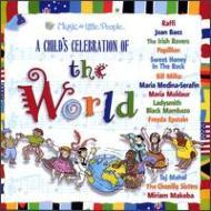 Childs Celebration Of The World