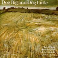 Dog Big & Dog Little