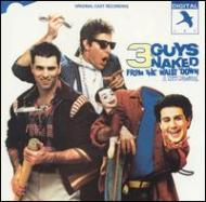 3 Guys Naked From The Waist Down Original Off Broadway Cast Recordin