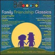 Family Friendship Classics -Memorable Songs From Film And Television
