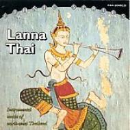 Lanna Thai -Instrumental Music Of Northwest Thailand