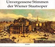 Unvergessene Stimmen Der Wiener Staatsoper