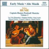 ヒューム、トバイアス(1569-1645)/Captain Humes Poeticall Musicke Vol.2: Les Voix Humaines