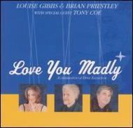 Love You Madly -A Celebrationof Duke Ellington