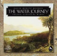 David Moretz Michael: The Waterjourney: Pacific Classical Winds