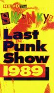 Last Punk Show 1989