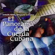 キューバン ギターの響き El Panorama De La Cuerda Cubana