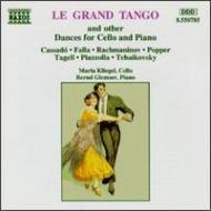 [ル・グラン・タンゴ]チェロのための舞曲集 クリーゲル/グレムザー