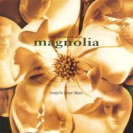マグノリア/Magnolia