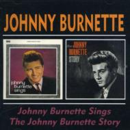 Johnny Burnette Sings / The Johny Burnette Story