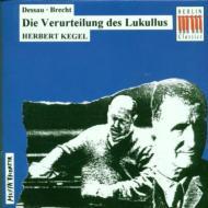 Die Verurtrilung Des Lukullus: Kegel / Leipzig Rso Etc