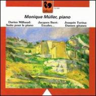 Monique Muller: Milhaud: Suite, Ibert: Escales, Turina