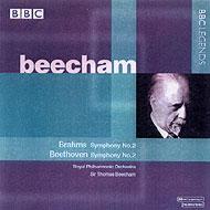 ブラームス:交響曲第2番、ベートーヴェン:交響曲第2番 ビーチャム&ロイヤル・フィル