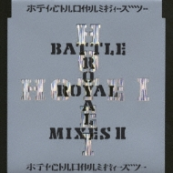 Battle Royal Mixes 2