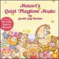Mozart's Quiet Playtime Music