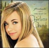 Prelude-the Best Of Charlotte Church