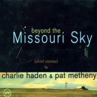 ミズーリの空高く Beyond The Missouri Sky