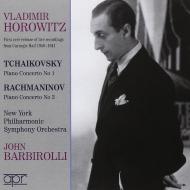 Piano Concertos.1 / 3: Horowitz, Barbirolli / Nyp