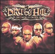 Dru  Hill / Dru World Order