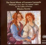Secret Music Of L.luzzaschi: Music Secreta