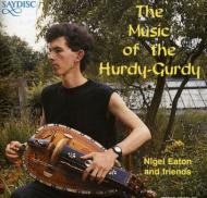 Music Of Hurdy-gurdy: Eaton Andfriends