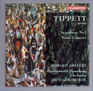 ティッペット:交響曲第1番、ピアノ協奏曲 シェリー(p)/ヒコックス/ボーンマス交響楽団