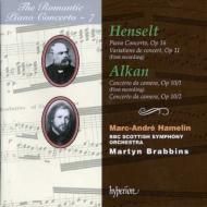(ロマンティック・ピアノ協奏曲集 第7巻)ヘンゼルト&アルカン:ピアノ協奏曲 M・A・アムラン(p)/ブラビンズ