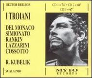 『トロイアの人々』全曲(イタリア語版・カット版) クーベリック&ミラノ・スカラ座、デル・モナコ、シミオナート、コッソット、他(1960 モノラル)(3CD)