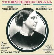 The Mother Of Us All: Leppard / Santa Fe Opera Putnam Orvath