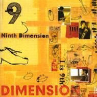 Ninth Dimension I Is 9th