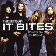 Calling All The Heros: Best Of It Bites