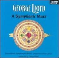 交響的ミサ ロイド(指揮)ボーンマス響、ブライトン祝祭合唱団