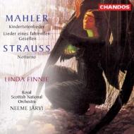 マーラー:亡き子をしのぶ歌、さすらう若者の歌、R.シュトラウス:ノットゥルノ リンダ・フィニー、ネーメ・ヤルヴィ&ロイヤル・スコティッシュ・ナショナル管弦楽団