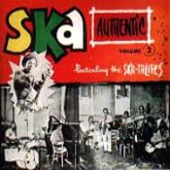 Ska Authentic Vol.2