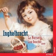 アンゲルブレシュト:子供部屋、ドビュッシー:子供の領分 リーズ・ブーシェ