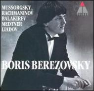 Berezovsky Mussorgsky, Balakirev, Rachmaninov, Liadov, Medtner