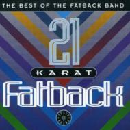 21 Karat Fatback (The Best Of)