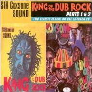 King Of The Dub Rock Parts 1 & 2
