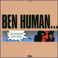 Go Human Not Ape