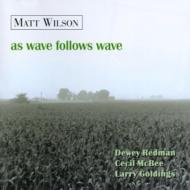 As Wave Follows Wave W / Deweyredman, Cecil Mcbee, Larry Goldings